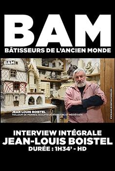 JEAN LOUIS BOISTEL BAM batisseur de l'ancien monde patrice pouillard affiche film