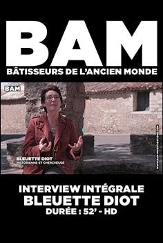 BLEUETTE DIOT BAM batisseur de l'ancien monde patrice pouillard affiche film